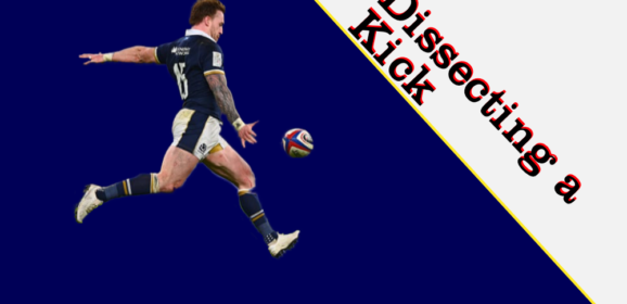 Dissecting A Kick: England vs Scotland Six Nations 2021